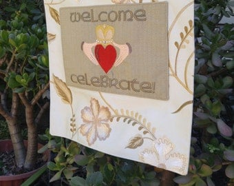 "Wedding welcome sign, wedding decor, Claddagh symbol for ""Love, Loyalty and Friendship"""