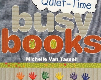 Quiet Time Busy Books by Michelle Van Tassell, Fabric Crafts Patterns, Home Decor Patterns, Decorative Patterns, Housewarming Gifts