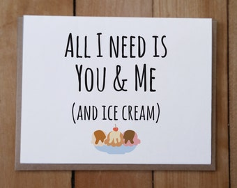 You and Me and Ice Cream: Valentine's Day Card, Anniversary Card, Love Card, Friendship Card