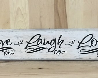 Live laugh love wood sign, rustic home decor, Custom wooden sign, uplifting sign, wall art, gift for her, birthday gift, love sign