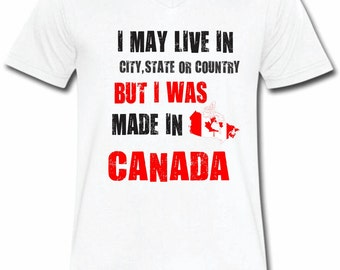 I Was Made In Canada T-shirt V-Neck Tee Vapor Apparel With Custom Text