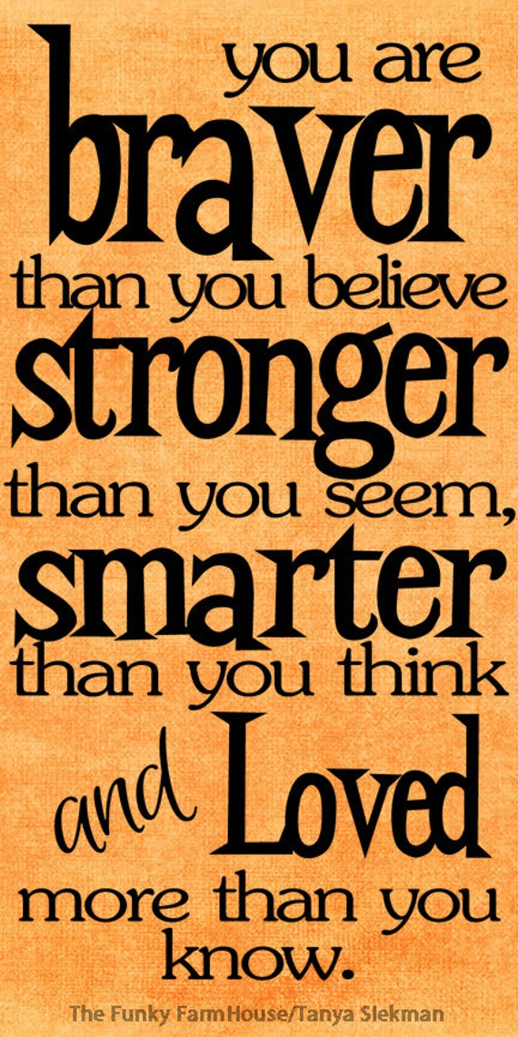 SVG, DXF & PNG - You are braver than You believe, stronger than you seem, smarter than you think