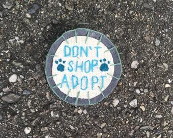 Dont Shop, Adopt Pin