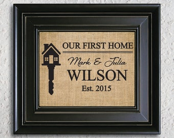 Our First Home, Personalized Housewarming gift, Our first home burlap sign , First house wall decor,  Our First House Burlap Print- 3R