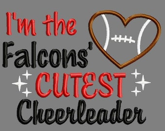 Buy 3 get 1 free! I'm the Falcons' cutest cheerleader embroidery design, football applique design
