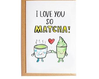 I Love You So Matcha - A6 Blank Card - Watercolour - Pun