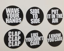 7/11 - Hip Hop Rap Lyrics 6 Piece Magnets Sets: Wave Your Hand Side to Side Put It in the Air