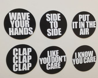 7/11 - Beyonce Lyrics 6 Piece Magnets Sets: Wave Your Hand Side to Side Put It in the Air