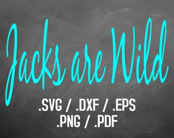 Jacks are Wild Font Design Files, Silhouette Studio, Cricut Design, Brother Scan Cut, Scal, DXF Files, SVG Font, EPS Files, Svg File
