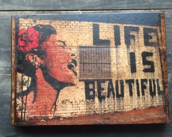 Life Is Beautiful Rustic Distressed Sign