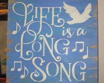 Life is a Long Song........Primitive/ wall decor/ Family/ shabby chic/ song/ bird