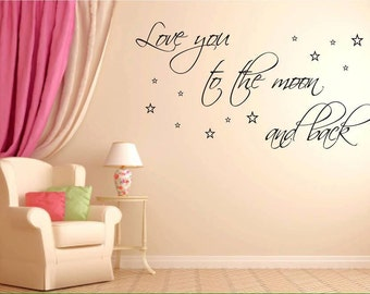 Love you to the moon and back Wall Sticker - REMOVABLE decal - NURSERY DECOR