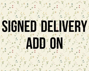 Signed delivery add on, For first class or priority, To protect your package