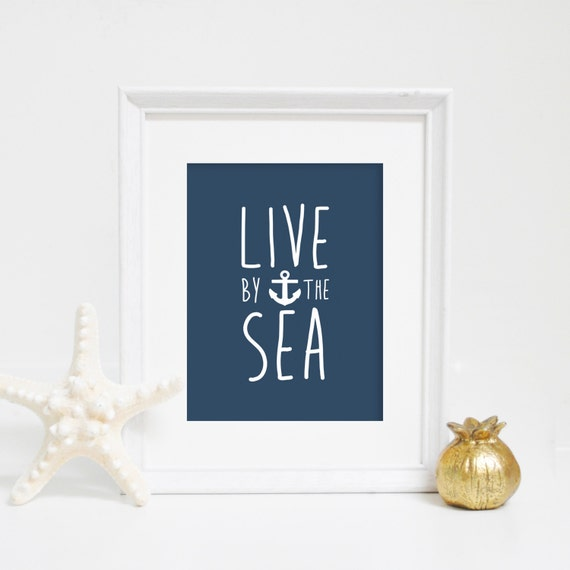 Coastal Print, Nautical Art, Coastal Beach Decor, Live by the Sea, Anchor Art, Beach Print, Nautical Home Decor Instant Download Ocean Print