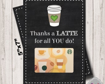 INSTANT DOWNLOAD - Thanks a LATTE Gift Card Printable - TeachApp005 - Gift Tag, Coffee, End of School, Teacher Appreciation