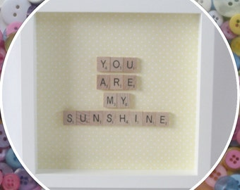 Handmade 'You are my Sunshine' Scrabble Frame