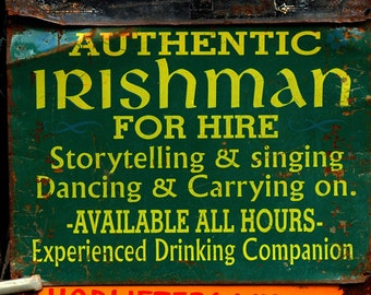 Irishman for Hire, Dublin, Ireland, Funny Sign, St Patrick's Day Gift, Color Photograph
