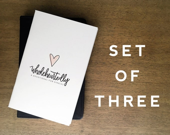 Set Of 3 :  Wholeheartedly - A Devotional for Singles