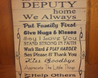 Deputy Sign, In This Deputy Home We Always, Law Enforcement Decor, Cop Decor, Sheriff Decor, Deputy Home Decor, Police Officer Home Decor