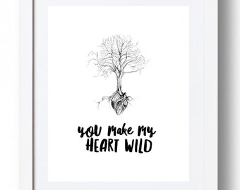 You make my heart wild - *INSTANT DOWNLOAD*
