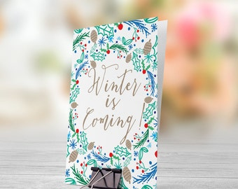 Winter Is Coming 5x7 inch Folded Christmas Greeting Card - GC1022