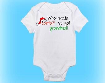 First Christmas Onesie® - Christmas Baby Onesie - Who Needs Santa I Have Grandma - Baby Boy - Baby Girl - Baby Onesie - Baby Clothing