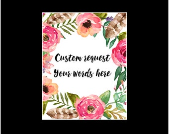 "Personalized ""add on"" for Quote Prints -  Customize your Art Print"