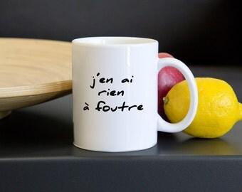 J'en ai rien a foutre Mug