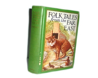 Folk Tales From The Far East Charles H. Meeker Illustrator Frederick Richardson First Edition 1st Printing