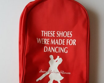 "Dance Shoes Bag-""These shoes were made for dancing""-Austin Ballroom Dancers with Shoe Socks-VINTAGE"