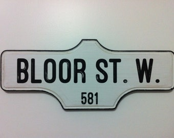 Toronto Street Sign - 581 BLOOR ST. W.
