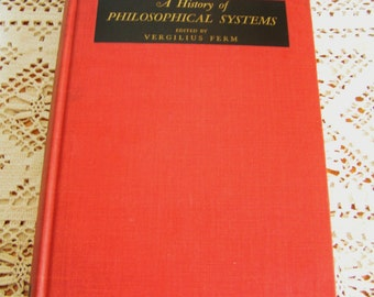 Vintage A History of Philosophical Systems Edited by Vergilius Ferm Book 1950