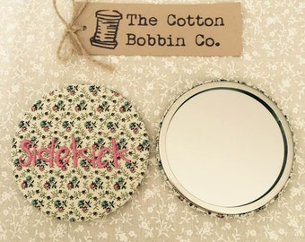 Side Kick Pocket Mirror Vintage fabric embroidered mirror thank you gift Friend gift bridesmaid gift Mum Gift Stocking Filler XL 77mm