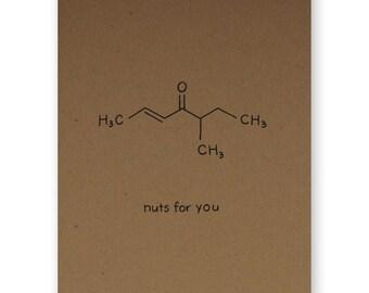 Nuts for you Card - Foodie Valentine Love Card - Chemistry Valentine Love Card - Science Nerd Geek