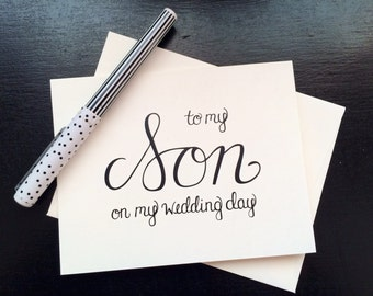 To My Son On My Wedding Day Card - folded, hand lettered notecard with envelope