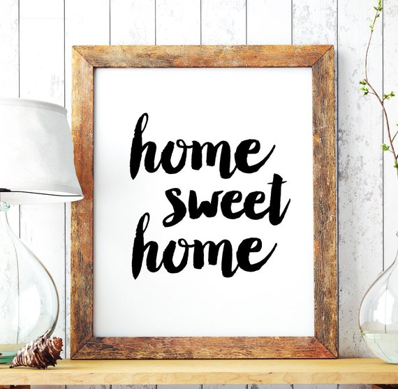 wall decor home sweet home printable art poster printable typography quote home decor. Black Bedroom Furniture Sets. Home Design Ideas