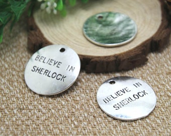 5pcs-- believe in sherlock Charms Silver tone large disc in sherlock charms pendants 32mm D1558