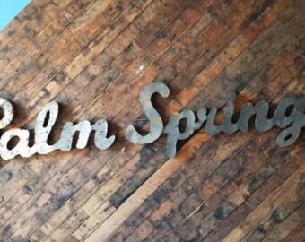 Industrial Palm Springs Metal Sign