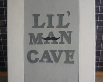 Lil' Man cave, mustache, nursery, nursery art, man cave, boys room, gift for boys, nursery quote, boys wall art, Little man, Little one,