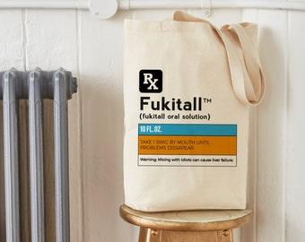 Fukitall Prescription Funny Tote Bag
