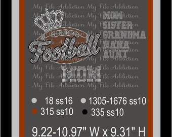 Instant Download Rhinestone SVG EPS Design File Football with Crown - Includes Mom Sister Grandma Nana Aunt