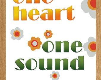 "Digital Art.  Digital Print.  ""One Heart  One Sound"""