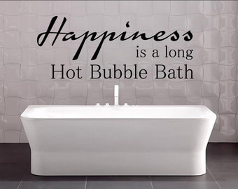 happiness is a long hot bubble bath bathrom decal bathroom quotes bathroom signs