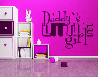 Daddy'S Little Girl Wall Quote - Girls Room Quotes - Girl Room Decor - Wall Quotes - Customized Decals - Personalized Quotes - GQ8
