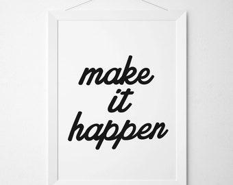 Make It Happen Poster, Make It Happen Art Print, Make It Happen Print, Inspirational Poster, Minimalist Print, Typography Design, Minimal