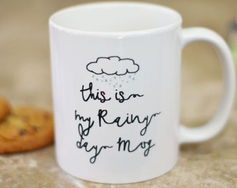 This Is My Rainy Day Coffee Mug | Gift for Sister | Best Friend Gift | Wine Lover Gift | Funny Coffee Mug | Gift for Her | Birthday Gift