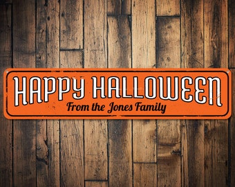Family Name Happy Halloween Sign, Personalized Halloween Decor, Custom Haunted House Halloween Home Decor - Quality Aluminum ENS1001480
