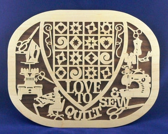 Love to Quilt and Sew Plaque