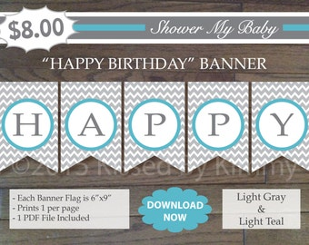 75% off SALE Light Teal & Gray HAPPY BIRTHDAY Banner - Printable Birthday Banner- L Gray Light Teal White -Chevron Party Decorations