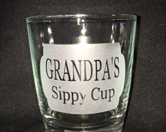 Grandpa's Sippy Cup Whiskey Glass